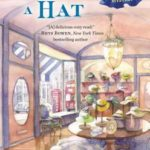 [PDF] [EPUB] At the Drop of a Hat (Hat Shop Mystery, #3) Download