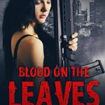 [PDF] [EPUB] BLOOD ON THE LEAVES: Part One Download