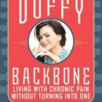 [PDF] [EPUB] Backbone: Living with Chronic Pain without Turning into One Download