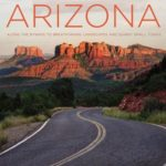 [PDF] [EPUB] Backroads of Arizona, Second Edition: Along the Byways to Breathtaking Landscapes and Quirky Small Towns Download