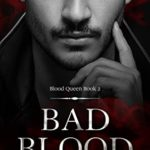 [PDF] [EPUB] Bad Blood: A Reverse Harem Paranormal Tale (Blood Queen Book 2) Download
