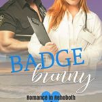 [PDF] [EPUB] Badge Bunny (Romance in Rehoboth, #4) Download
