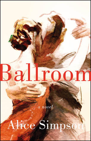 [PDF] [EPUB] Ballroom Download by Alice  Simpson