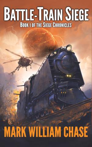 [PDF] [EPUB] Battle-Train Siege Download by Mark William Chase