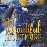 [PDF] [EPUB] Beautiful Nightmare (Book One) Download