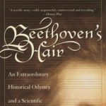 [PDF] [EPUB] Beethoven's Hair: An Extraordinary Historical Odyssey and a Scientific Mystery Solved Download