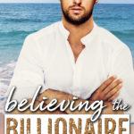 [PDF] [EPUB] Believing the Billionaire Download