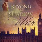 [PDF] [EPUB] Beyond the Shadow of War (The War Trilogy #2) Download