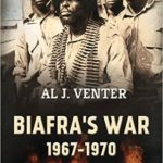[PDF] [EPUB] Biafra's War 1967-1970: A Tribal Conflict in Nigeria That Left a Million Dead Download