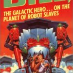 [PDF] [EPUB] Bill: The Galactic Hero On The Planet Of Robot Slaves (Bill, #2) Download