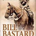 [PDF] [EPUB] Bill the Bastard: The Story Of Australia's Greatest War Horse Download
