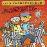 [PDF] [EPUB] Billy Sure Kid Entrepreneur and the Attack of the Mysterious Lunch Meat Download