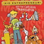 [PDF] [EPUB] Billy Sure Kid Entrepreneur and the Cat-Dog Translator Download
