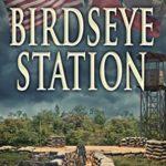 [PDF] [EPUB] Birdseye Station Download