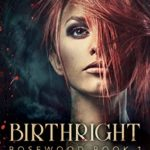 [PDF] [EPUB] Birthright (Rosewood, #1) Download