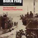 [PDF] [EPUB] Black Flag: The Surrender of Germany's U-Boat Forces Download
