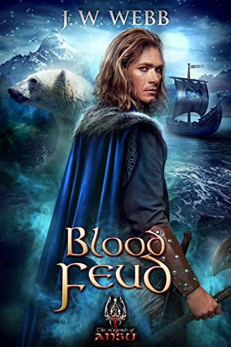 [PDF] [EPUB] Blood Feud: A Legends of Ansu Novel Download by J.W. Webb