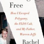 [PDF] [EPUB] Breaking Free: How I Escaped My Father-Warren Jeffs-Polygamy, and the FLDS Cult Download