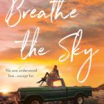 [PDF] [EPUB] Breathe the Sky Download
