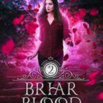 [PDF] [EPUB] Briar Blood (Spellwood Academy, #2) Download