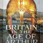 [PDF] [EPUB] Britain in the Age of Arthur: A Military History Download
