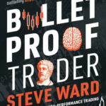 [PDF] [EPUB] Bulletproof Trader: Evidence-Based Strategies for Overcoming Setbacks and Sustaining High Performance in the Markets Download
