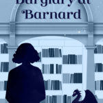 [PDF] [EPUB] Burglary at Barnard (Oxford Key Mysteries #2) Download