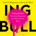 [PDF] [EPUB] Calling Bullshit: The Art of Skepticism in a Data-Driven World Download