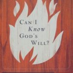 [PDF] [EPUB] Can I Know God's Will? (Crucial Questions, #4) Download