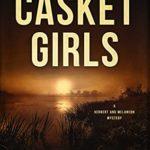[PDF] [EPUB] Casket Girls: A New Orleans Mystery Thriller (Herbert and Melancon Book 4) Download