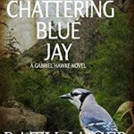 [PDF] [EPUB] Chattering Blue Jay (Gabriel Hawke, #4) Download