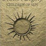 [PDF] [EPUB] Children of Sun (Oracles Legacy Trilogy, #1) Download