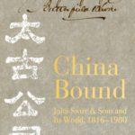 [PDF] [EPUB] China Bound: John Swire  Sons and Its World, 1816 – 1980 Download