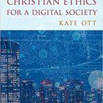 [PDF] [EPUB] Christian Ethics for a Digital Society Download