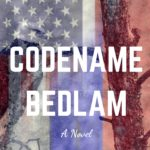 [PDF] [EPUB] Codename: Bedlam Download