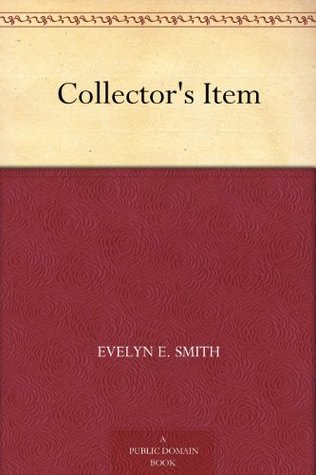 [PDF] [EPUB] Collector's Item Download by Evelyn E. Smith