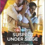 [PDF] [EPUB] Colton 911: Suspect Under Siege (Colton 911: Grand Rapids #2) Download