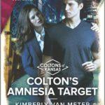 [PDF] [EPUB] Colton's Amnesia Target (Coltons of Kansas #2) Download
