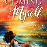 [PDF] [EPUB] Coming to Myself: A Novel Download