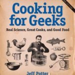 [PDF] [EPUB] Cooking for Geeks: Real Science, Great Cooks, and Good Food Download