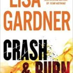 [PDF] [EPUB] Crash and Burn (Tessa Leoni, #3) Download