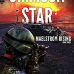 [PDF] [EPUB] Crimson Star (Maelstrom Rising Book 3) Download