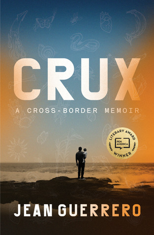 [PDF] [EPUB] Crux: A Cross-Border Memoir Download by Jean Guerrero