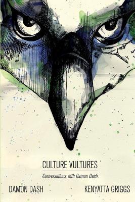 [PDF] [EPUB] Culture Vultures Download by Kenyatta Khari Griggs
