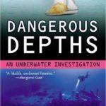 [PDF] [EPUB] Dangerous Depths (An Underwater Investigation, #3) Download