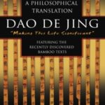 [PDF] [EPUB] Dao De Jing: A Philosophical Translation Download