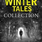 [PDF] [EPUB] Dark Winter Tales Collection Download