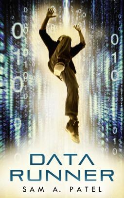 [PDF] [EPUB] Data Runner (Data Runner #1) Download by Sam A. Patel