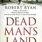 [PDF] [EPUB] Dead Man's Land (Dr John Watson, #1) Download
