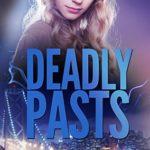 [PDF] [EPUB] Deadly Pasts Download
